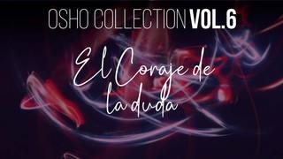 """""""El gnóstico'"""" no es una categoría del creer - OSHO Talks Vol. 6"""