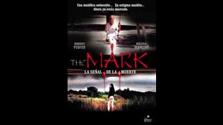 La señal de la muerte (The Mark)