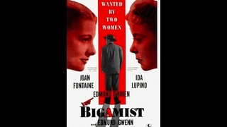 The bigamist