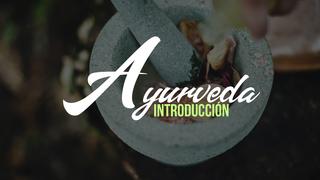 Introducción a la Ayurveda