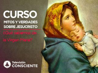 ¿Qué sabemos de la Virgen María?