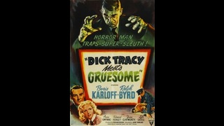 Dick Tracy: Meets Gruesome