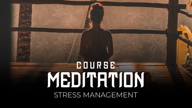 03 Meditation - Stress and anxiety management