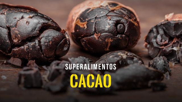 Superalimentos - El cacao