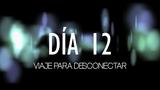 Desenganchados - Día 12