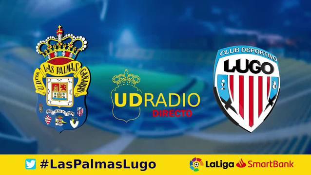 Así contamos lo contamos en UDRADIO | Las Palmas 6-1 Lugo