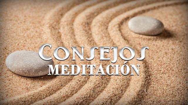 Consejos sobre meditación