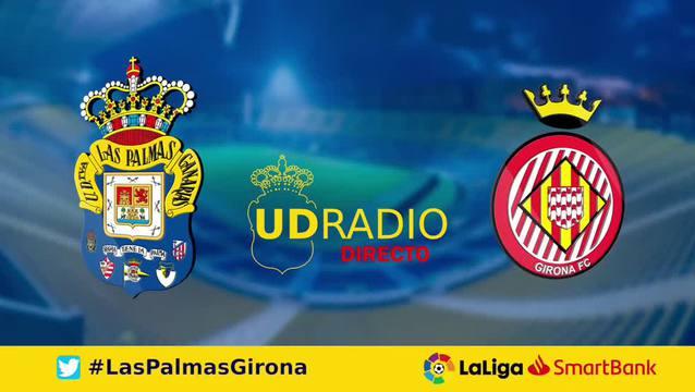 Así contamos lo contamos en UDRADIO   UD Las Palmas 1-2 Girona