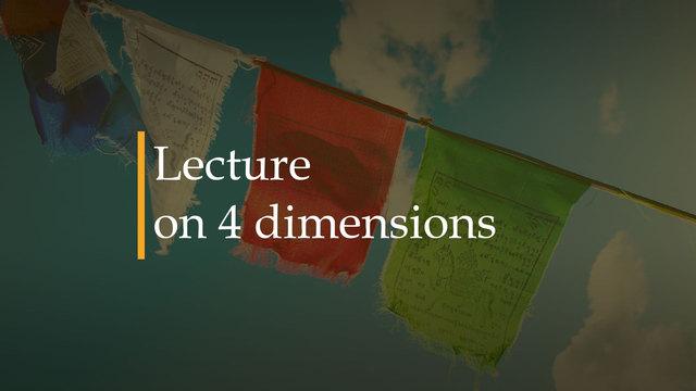 Sobre las 4 dimensiones - Mani Raman