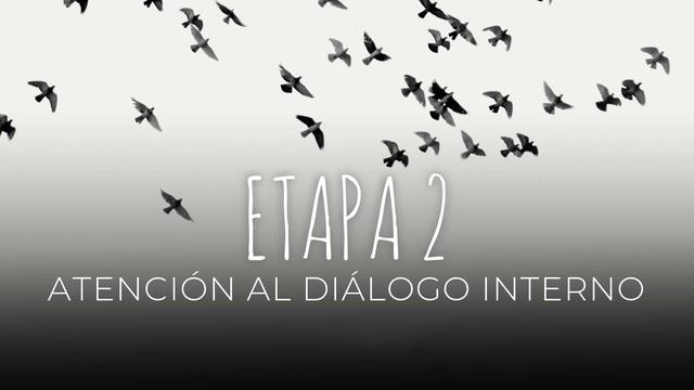 16 Atención al diálogo interno