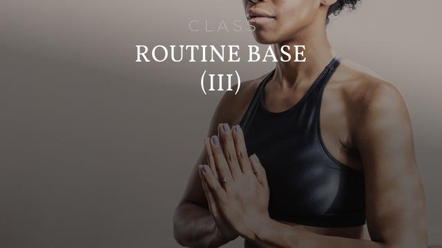 Routine Base 3