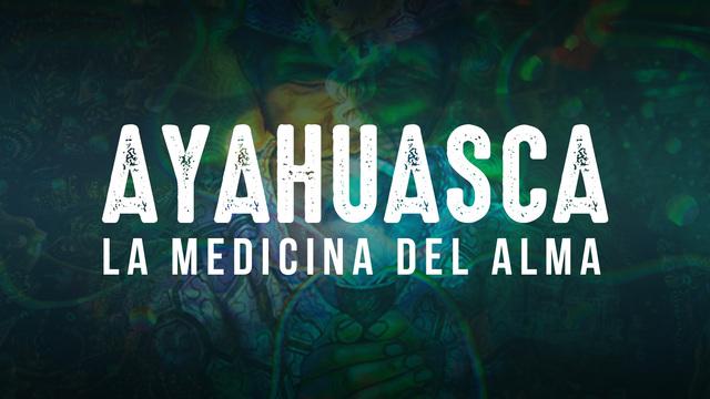 Trailer ES Ayahuasca