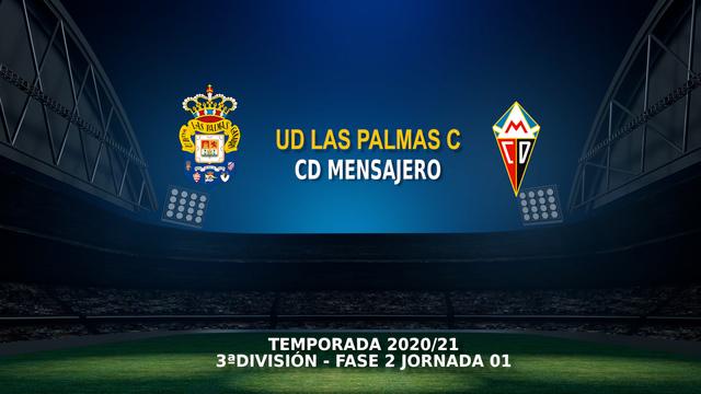 Jornada 1 (Fase 2) | Las Palmas C 1-3 Mensajero