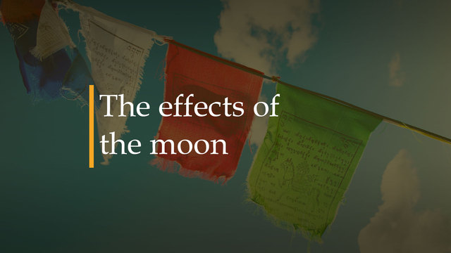 Los efectos de la Luna